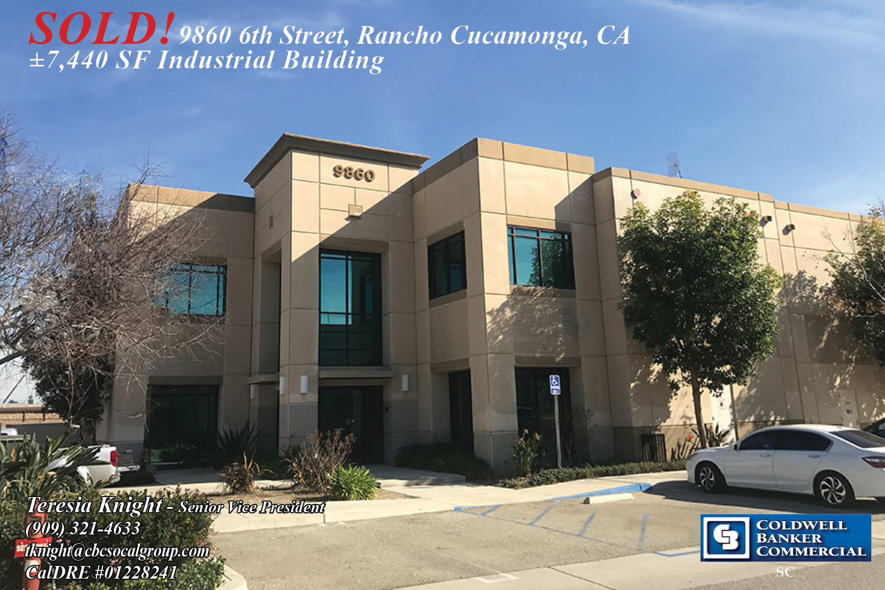 SOLD! by Teresia Knight a ±7,440 SF Industrial Building in Rancho Cucamonga.